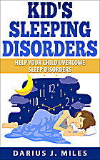 Kid's Sleeping Disorders: Help Your…