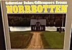 Glimtar från Norrbotten : Glimpses…