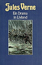 A Drama in Livonia by Jules Verne