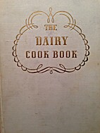 The Dairy Cookbook By the for Culinary Arts…