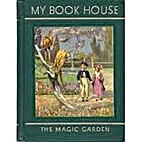The Magic Garden by Olive Beaupré Miller