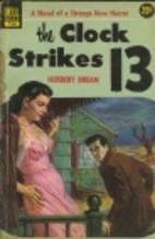 The Clock Strikes 13 by Herbert Brean