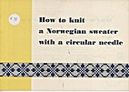 How to knit a Norwegian sweater with a…