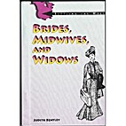 Brides, Midwives and Widows (Settling the…