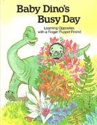Baby Dino's busy day (A PSS surprise! book)…
