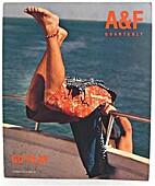 A & F Quarterly, Summer 2000: Go Play by…