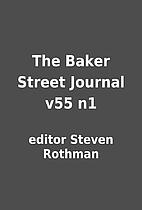 The Baker Street Journal v55 n1 by editor…