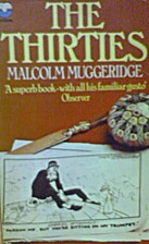 The Thirties by Malcolm Muggeridge