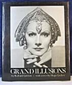 Grand Illusions by Richard Lawton
