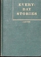 Every Day Stories by J. Vernon Jacob