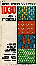 1030 Points et Conseils by Collectif