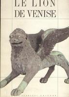 Le lion de Venise - Études et recherces sur…