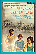 Running Out of Time by Elizabeth Levy