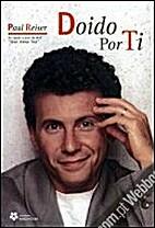 Doido Por Ti by Paul Reiser