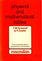 Physical and Mathematical Tables by T. M.…