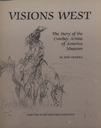 Visions West : the Story of the Cowboy…