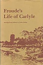 Froude's Life Of Carlyle by James Anthony…