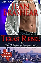 Texas Rebel: The Gallaghers of Sweetgrass…