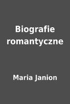 Biografie romantyczne by Maria Janion