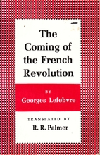 The Coming of the French Revolution by…