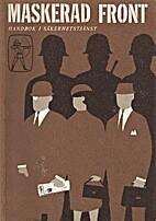 Maskerad front : handbok i…