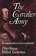 Cavalier Army: Its Organization and Everyday…