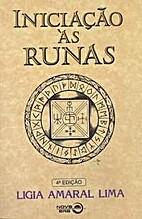 Iniciação às Runas by Lígia Amaral LIMA