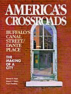 America's Crossroads: Buffalo's Canal…