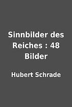 Sinnbilder des Reiches : 48 Bilder by Hubert…