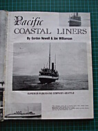 PACIFIC COASTAL LINERS by Gordon R. Newell