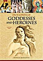 Encyclopedia of Goddesses and Heroines:…