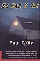 So Far Gone: A Novel by Paul Cody