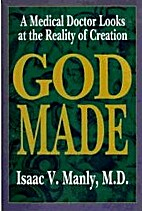 God Made: A Medical Doctor Looks at The…