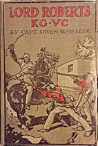 Lord Roberts by Owen Wheeler