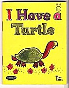 I Have a Turtle [Whitman Tiny Tales] by…