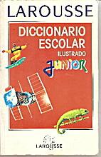 Larousse Diccionario Escolar Ilustrado…