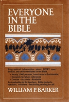 Everyone in the Bible by William Pierson…