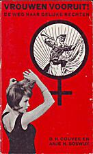 Vrouwen vooruit! : de weg naar gelijke…