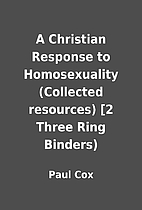 A Christian Response to Homosexuality…