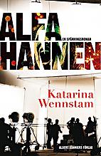 Alfahannen by Katarina Wennstam