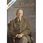 George Marshall and the American Century…