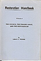 Restoration Handbook: A Study of the Church,…