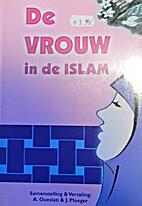 De vrouw in de islam by Ahmed Oueslati