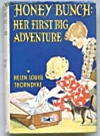 Honey Bunch: Her First Big Adventure by…