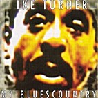 My blues country by Ike Turner