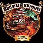 Western Medicine [Audio CD] by The Builders…