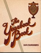 The yearbook book by Ian Summers
