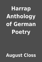 Harrap Anthology of German Poetry by August…
