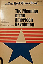 The Meaning of the American Revolution by…