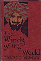 The Winds of the World by Talbot Mundy